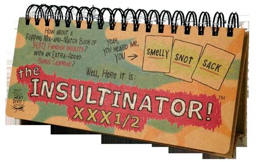 The Insultinator XXX1/2